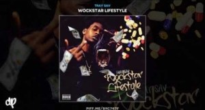 Wockstar Lifestyle BY Tray Sav